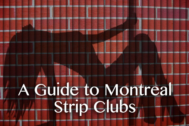 montreal best strip clubs